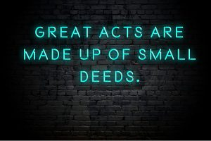 small deeds quote